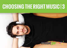 Choosing The Right Music For Your Production - Part 3